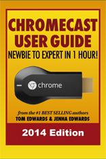 Chromecast User Guide