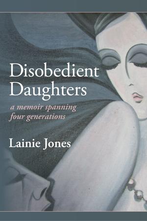 Disobediant Dauthgters Lainie Jones
