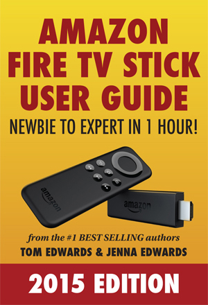 Fire TV  Stick User Guide Edwards