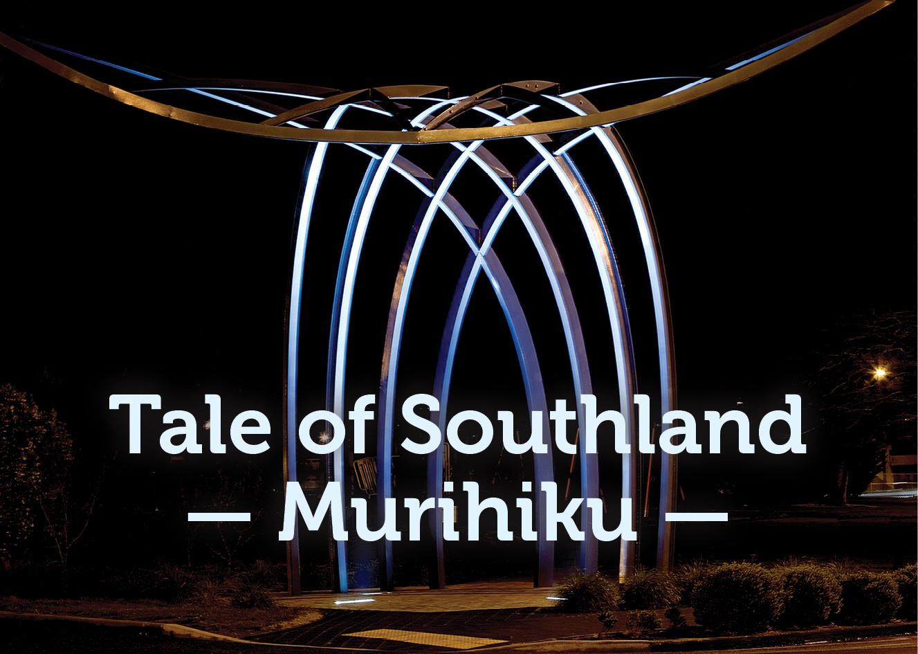 Tale of Southland — Murihiku