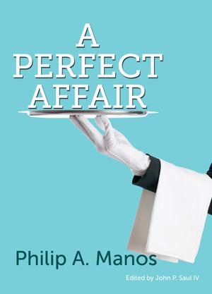 The  Perfect Affair Philip Manos