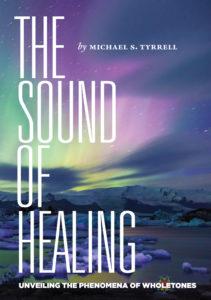 The Sound of Healing Michael Tyrrell