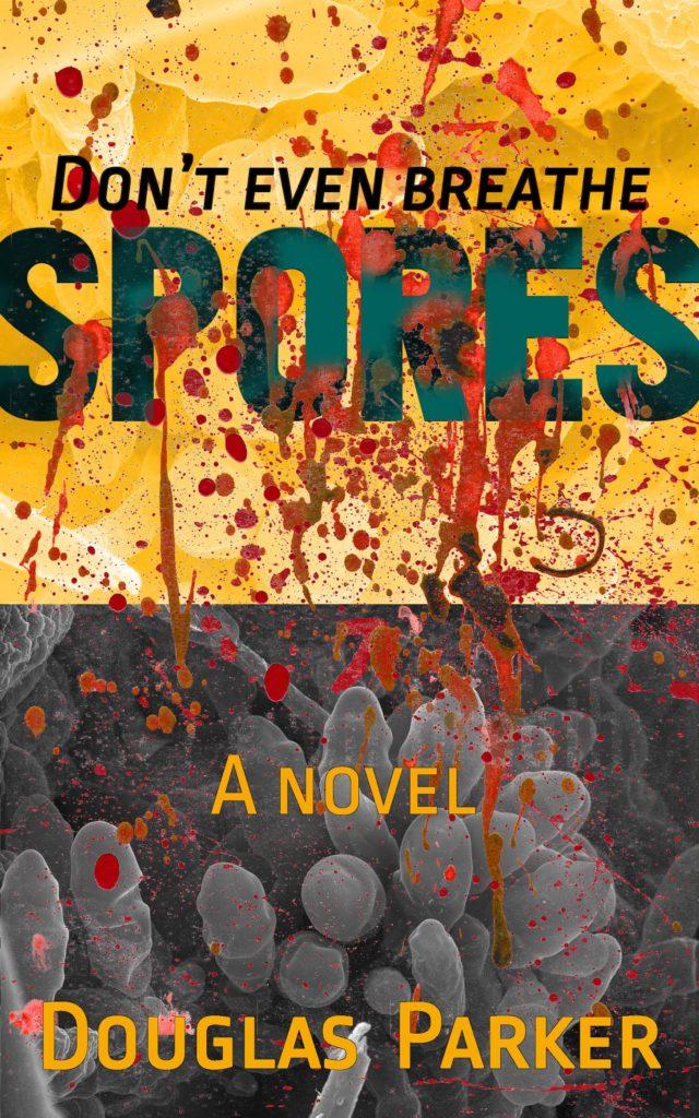Spores a novel