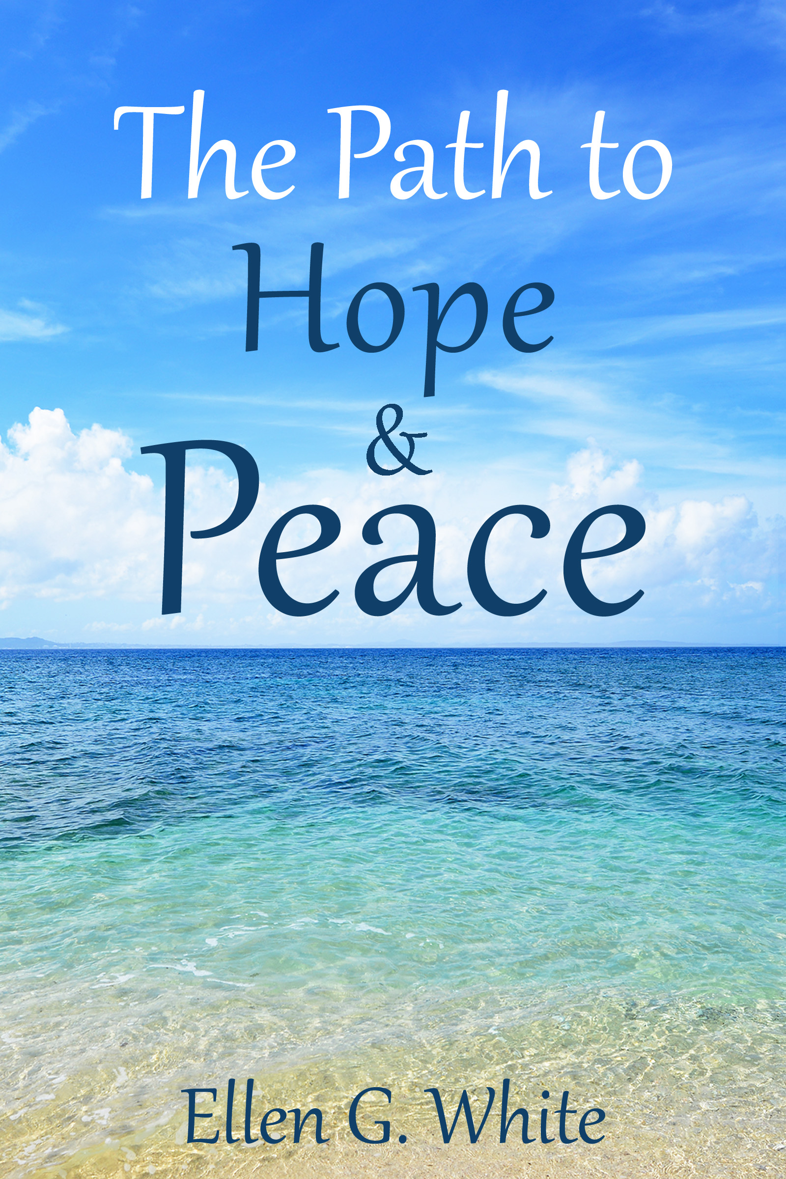 The Path of Hope and Peace