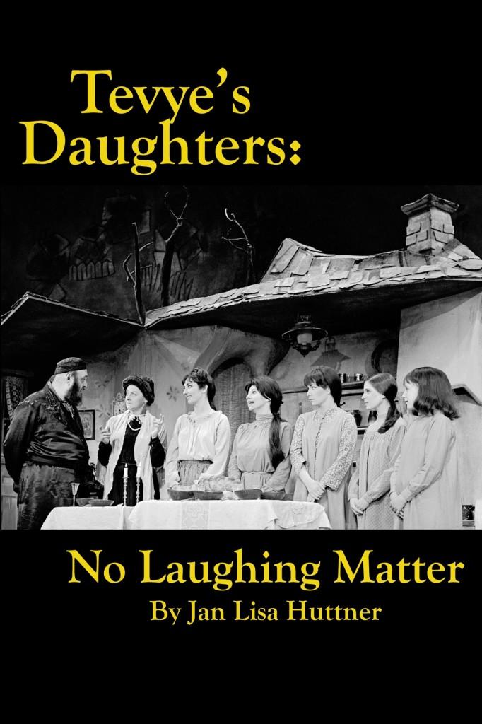 Tevyes Daughters Jan Lisa Hutner