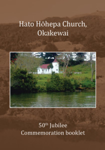 Hato Hohepa Church, Okakewai 50th Jubilee Commenoration booklet